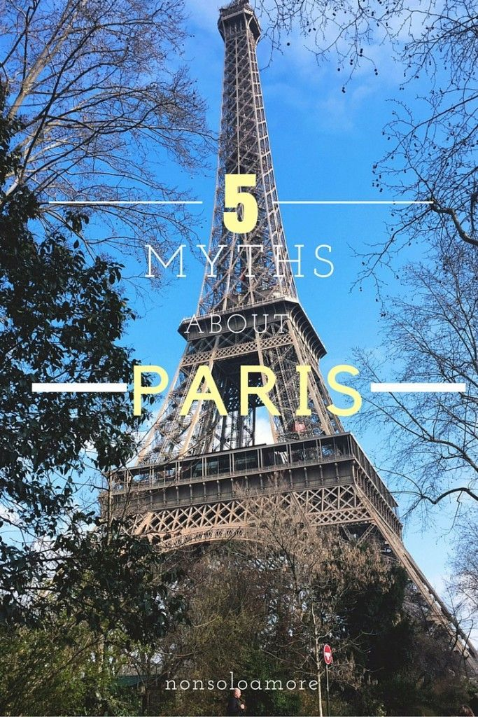 5 Myth aboutParis