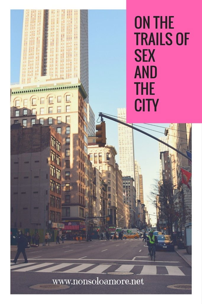 I'm a huge Sex and the City Fan. This is why I made this little guide. I love the TV Show but also both movies. What can I say more than I am totally a Fan. I admit it. I love NYC. I loved New York even before Sex and the City